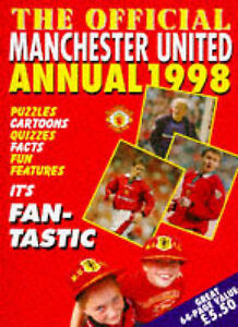 Manchester United Official Annual 1998 - Dickinson, Clive - Hardcover-0233991646
