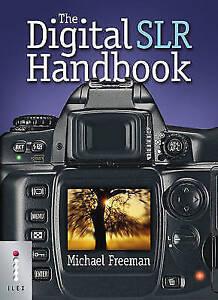 The Digital SLR Handbook, Freeman, Michael, Good Used  Book