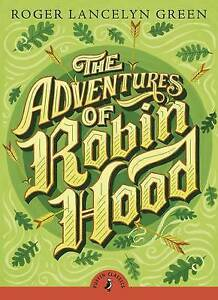 NEW The Adventures of Robin Hood (Puffin Classics) by Roger Lancelyn Green