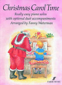 Christmas Carol Time Piano by Fanny Waterman Paperback new FREE PampP - London, United Kingdom - Christmas Carol Time Piano by Fanny Waterman Paperback new FREE PampP - London, United Kingdom