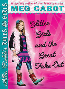 Glitter Girls and the Great Fake Out (Allie Finkle's Rules for Girls,-ExLibrary