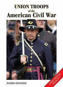 Union-Troops-of-the-American-Civil-War-by-Jonathan-Sutherland-Paperback-2005