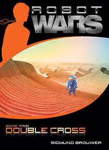 Double Cross (Robot Wars, Book 2)