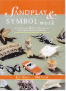 Sandplay & Symbol Work: Emotional Healing and Personal Development with Children