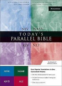 Today's Parallel Bible : NIV, NLT, KJV, NASB by Zondervan Staff (2000,  Leather)