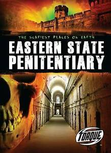 Eastern State Penitentiary (Scariest Places on Earth) by Gordon, Nick