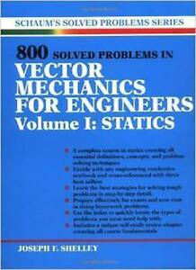 800 Solved Problems Invector Mechanics for Engineers, Vol. I: Statics, Shelley,