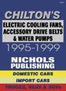 Chilton Electric Cooling Fans,Drive Belts,Water Pumps Domestic&Import Vehicles
