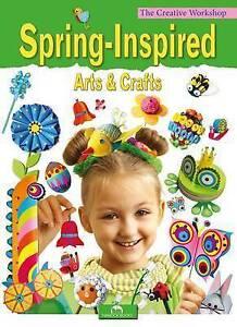 Spring Inspired Arts & Crafts, Grabowska-Piatek, Marcelina