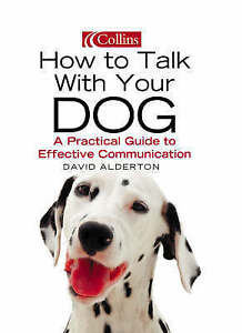 How to Talk with your Dog, Alderton, David, New Book