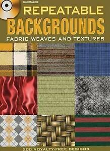 Repeatable Backgrounds: Fabric Weaves and Textures (Dover Electronic Clip Art),