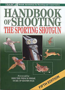 BASC Handbook of Shooting: 5th Edition-ExLibrary