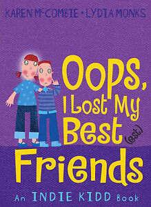 Indie Kidd: Oops, I Lost My Best(est) Friends by Karen McCombie Paperback Book