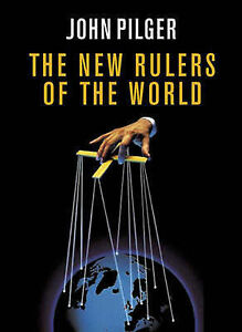 The New Rulers of the World, Pilger, John, Good Book