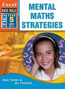 Excel Mental Maths Strategies: Year 5 by J. Faulkner, A. Parker (PB, 2004)