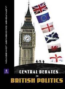 Central Debates in British Politics by Benyon, John, Denver, David, Fisher, Jus