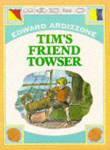 TIM'S FRIEND TOWSER Edward Ardizzone PB BOOK Tim
