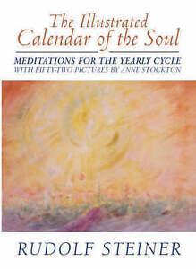 The Illustrated Calendar of the Soul, Rudolf Steiner