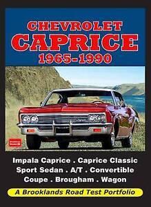 Chevrolet Caprice1965-1990 Road Test Portfolio by Brooklands Books Ltd...