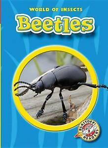 NEW Beetles (Blastoff! Readers: World of Insects) by Colleen A. Sexton