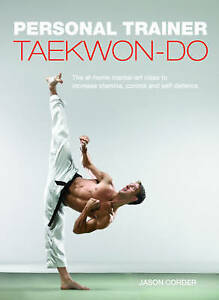 Taekwon-Do: Personal Trainer (Personal Trainer (Carlton Books)) - New Book Corde