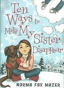 Ten Ways to Make My Sister Disappear by Norma Fox Mazer Hardcover Book (English)