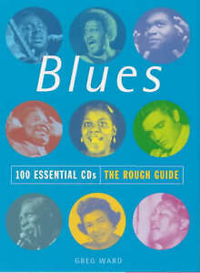 """""""VERY GOOD"""" The Rough Guide to the Blues, Ward, Greg, Book"""