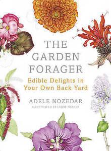 NOZEDAR,ADELE-GARDEN FORAGER, THE  BOOK NEW