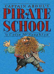 Captain Abdul's Pirate School by Colin McNaughton (Paperback, 2005)