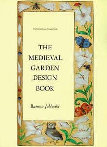 NEW The Medieval Garden Design Book (The International Design Library)