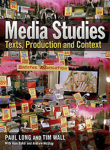 Media Studies: Texts, Production and Context by Paul Long, Tim Wall (Paperback,