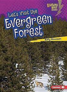 Let's Visit the Evergreen Forest by Buffy Silverman (Paperback / softback, 2016)