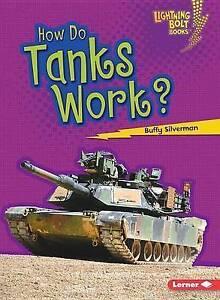 How Do Tanks Work? by Buffy Silverman (Paperback / softback)