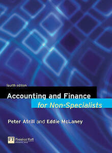 Accounting and Finance for Non-Specialists, McLaney, Eddie, Atrill, Dr Peter, Ve