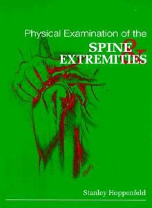 Physical Examinations of the Spine and Extremities
