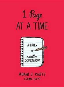 1 Page at a Time (Red): A Daily Creative Companion by Kurtz, Adam J. -Paperback