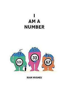 I Am A Number by Hughes Rian  Hardcover Book  9781603094191  NEW - Leicester, United Kingdom - I Am A Number by Hughes Rian  Hardcover Book  9781603094191  NEW - Leicester, United Kingdom