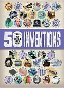 50 Things You Should Know about Inventions by Gifford, Clive -Paperback