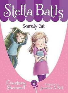 Stella Batts Scaredy Cat By Sheinmel, Courtney 9781585369195 -Hcover