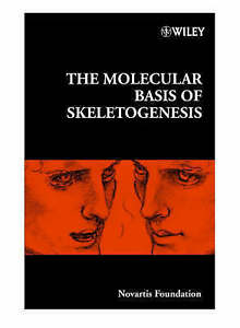 The Molecular Basis of Skeletogenesis,  Novartis Foundation