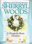 Sherryl Woods Chesapeake Shores