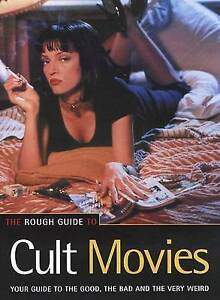 The Rough Guide to Cult Movies - 2nd Edition, Paul Simpson, Helen Rodiss, Michae