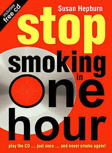 Stop Smoking in One Hour: Play the CD...Just Once...and Never Smoke Again! by S…