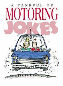 A Tankful of Motoring Jokes (Joke Book),Stott, Bill,Very Good Book mon0000087516