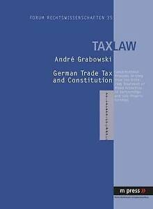 German Trade Tax and Constitution, Andre Grabowski