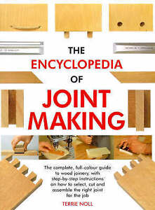 The Encyclopedia of Joint Making (Master Craftsmen), Acceptable, Noll, Terrie, B