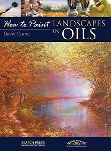 Landscapes in Oils (How to Paint), David Crane - Paperback Book NEW 978184448420