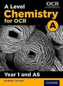 A-Level-Chemistry-A-for-OCR-Year-1-and-AS-Student-Book-by-Dave-Gent-Rob-Ritchie