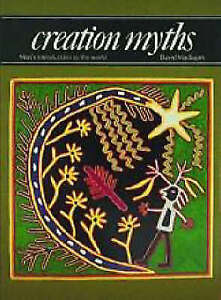 Creation Myths: Man's Introduction to the World (Art & Imagination)-ExLibrary