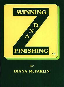 Winning and Finishing, Diana McFarlin
